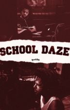 School Daze [Completed] by nywrites