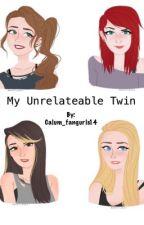 My Unrelatable Twin☞(5SOS) by calmfangirls14