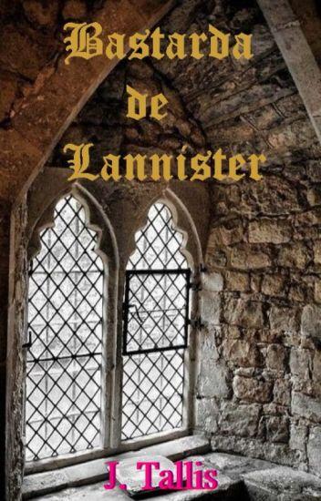 Bastarda de Lannister [ Editando ]