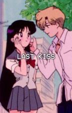 Last kiss | mgc  by L4PUT4D3LUK3