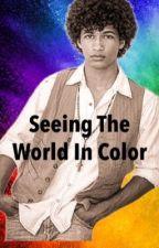 Seeing The World In Color (Girl Meets World Seasons 1-3) by KaydenxSullivan