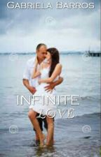 Infinite Love  by -Gabiih-