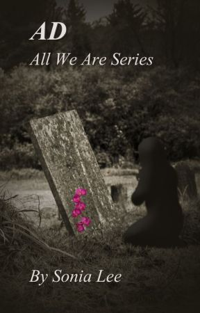 AD - All We Are Series by CoolBlueRat13