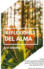 Reflexiones Del Alma. by JoseChourio