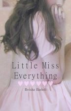 Little Miss Everything |Larry Stylinson| AU (En edición) by lookingformyhi