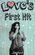 Love's First Hit by JaeBird08