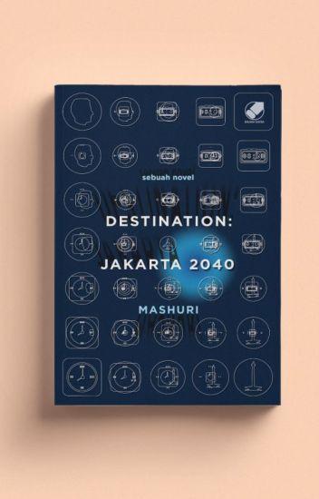 Destination : Jakarta 2040