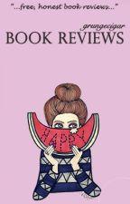Book Reviews by grungecigar