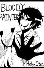 dipingi la mia vita FF bloody painter by bloodyballoon