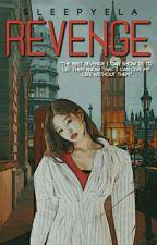 Revenge  by sleepyela