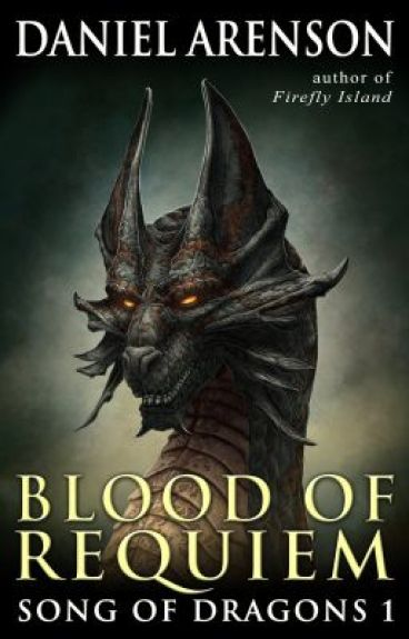 Blood of Requiem (Song of Dragons, Book 1)