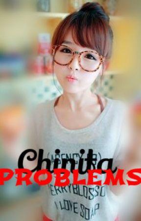 Chinita Problems by AngGwapoKoXP