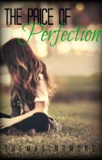 The Price of Perfection (editing) by TheMaximumOne