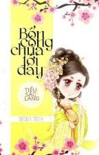 Bổn công chúa tới đây! by diemphuong3726