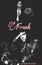 Frank by jamieieromustdie