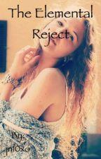 The Elemental Reject by jn10xo