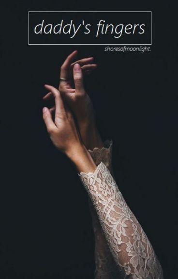 daddy's fingers • irwin
