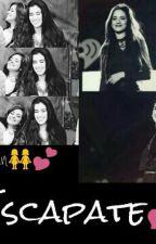 Escapate Camren (Camila Cabello y Lauren Jauregui) 5H by LaurenIsMyPrince
