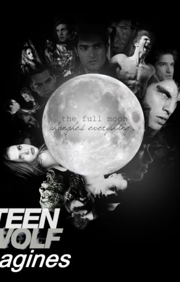 - Teen Wolf Imagines -