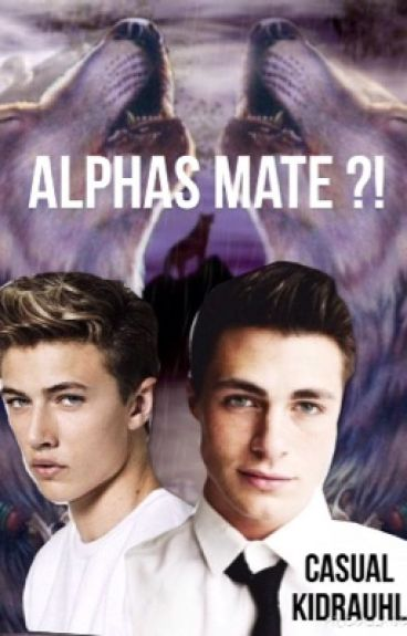 Alphas Mate ?! (boyxboy)