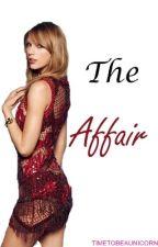 The Affair// Haylor by timetobeaunicorn