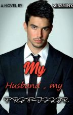 My husband is a professor by hugs16_pinkish
