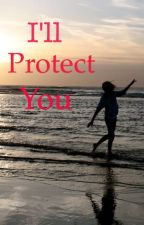 I'll Protect You (Percy Jackson's Sister and Luke Castellan Love Story) by nxjwaazmxn