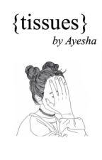 tissues » haylor [book 2] by haylorsslut