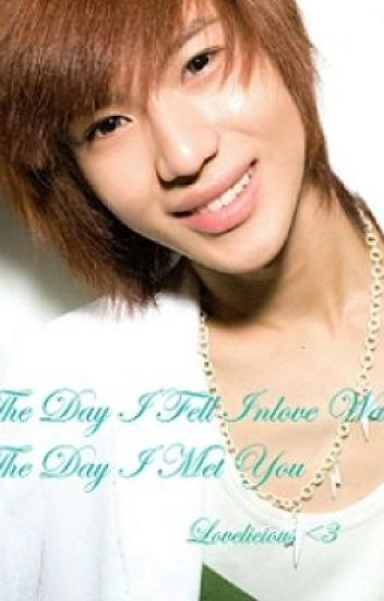 The Day I Fell Inlove Was The Day I Met you (SHINee Fan Fic)
