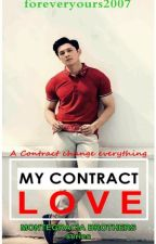 My Contract Love by foreveryours2007
