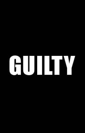 Guilty (Poems to my killer) by Miss_Cleopatra