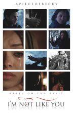 I'm Not Like You - One Shot | BonKai (Bonnie Bennett | Kai Parker \\ Kat Graham | Chris Wood) [TVD 6x17] by apieceofbecky
