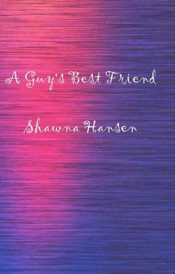 A Guy's Best Friend by Shawna Hansen, Chapter 1