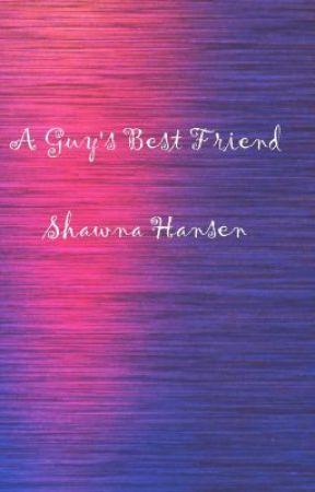 A Guy's Best Friend by Shawna Hansen, Chapter 1 by shawnasbooks
