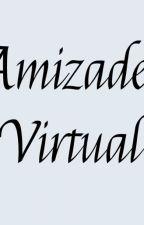 Amizade Virtual by tataandd