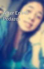 After En Mil Pedazos by cocky22