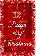 12 Days Of Christmas by JessRego_JLS