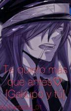 Te quiero mas que antes ♥ (Gakupo y tu o.O) by Fantastic_01