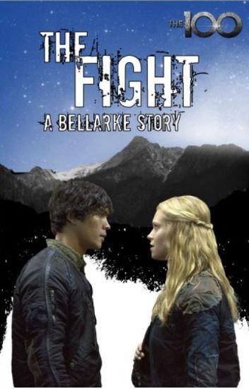 1. The Fight-Bellarke Fanfiction