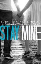 Stay Mine by ItsJustT