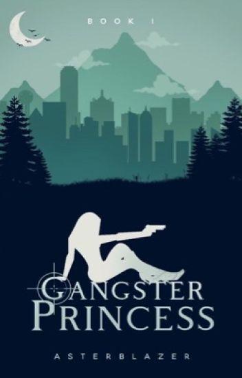 Gangster Princess (Book 1)