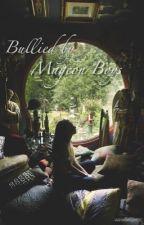 Bullied by Magcon Boys by bitjwhut