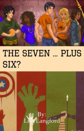 The Seven ... Plus Six? (Percy Jackson Fanfiction)