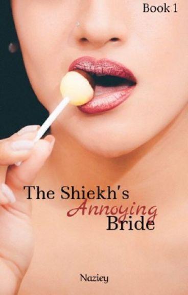 The Sheikh's Annoying Bride