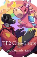 TF2 One Shots! by problematic_fave