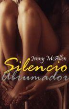 Silencio Abrumador by JMcAllen