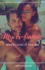 My Ex- fiancé by LovelyAbiLove