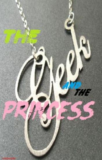 The Geek and the Princess