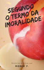 Segundo o Termo da Imoralidade by M_Freitas