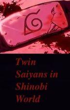 NARUTO~TWIN SAIYANS IN THE SHINOBI WORLD (DBZ and Naruto) by OniSparks